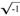 sqrt(-1)